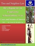 Developments in Louisiana Arboriculture Law (Cases & Statutes of Interest)